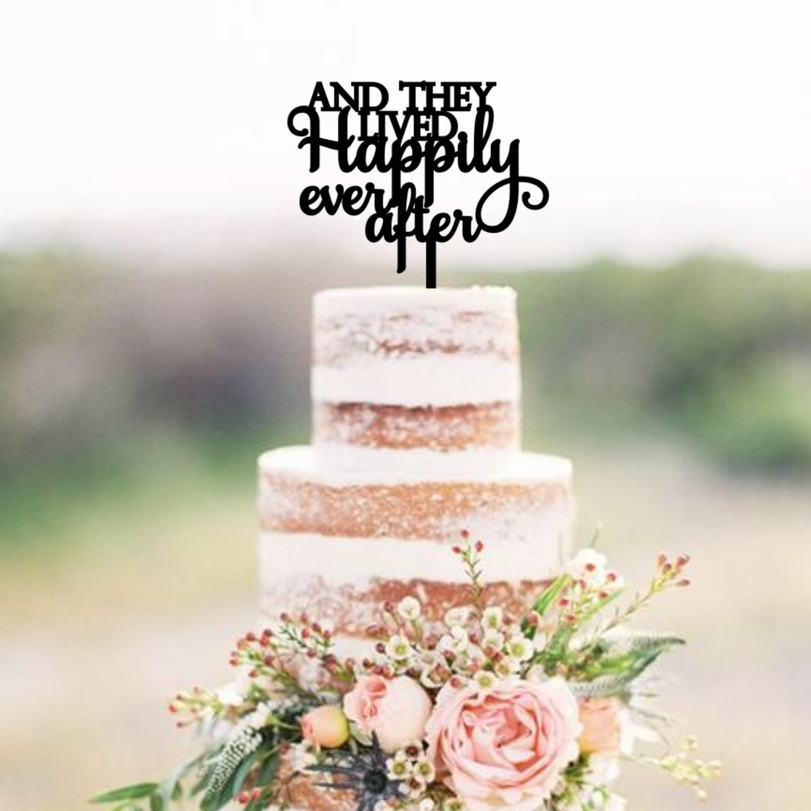 Quick Creations Cake Topper - And They Lived Happily Ever After