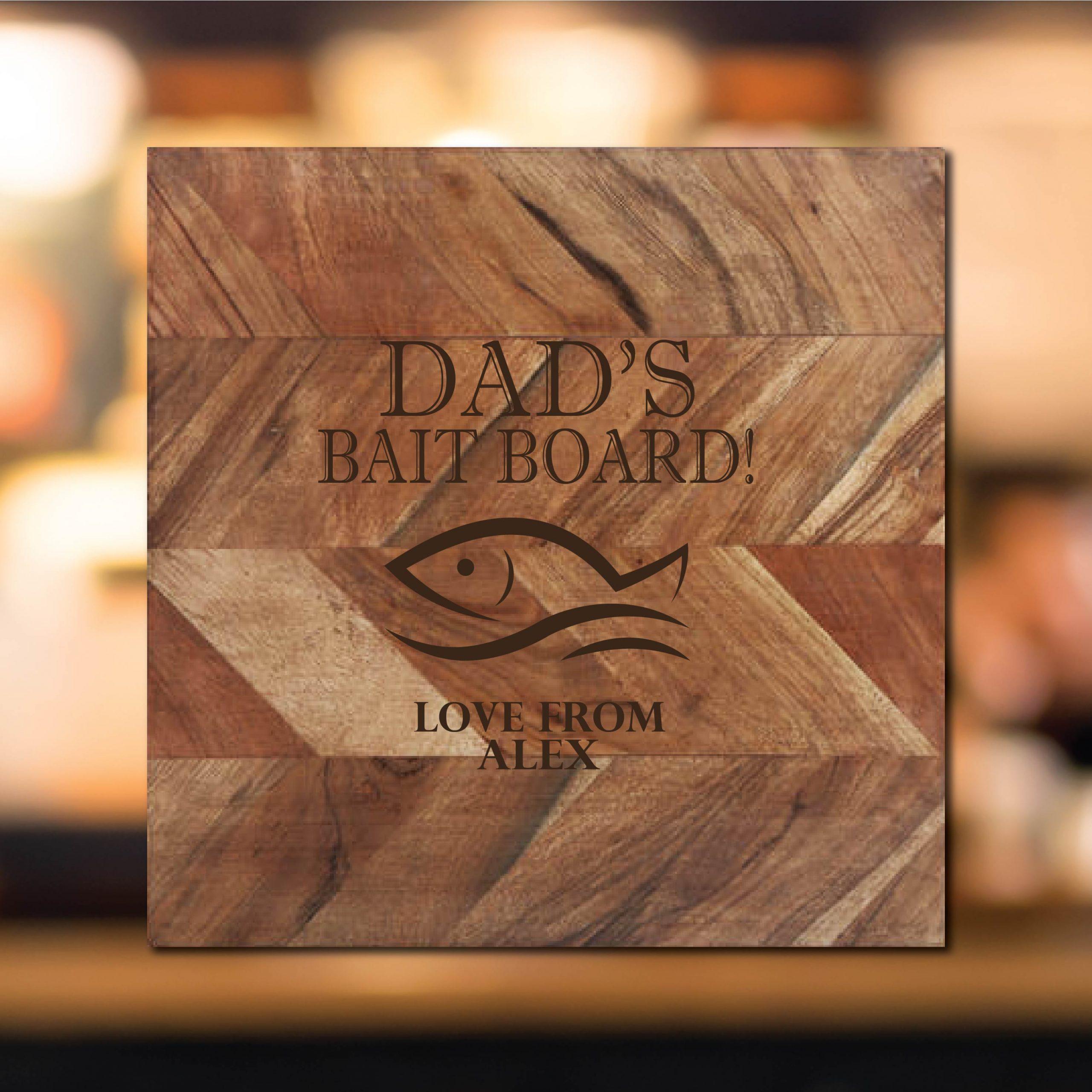 Dad's Bait Board Chopping Board