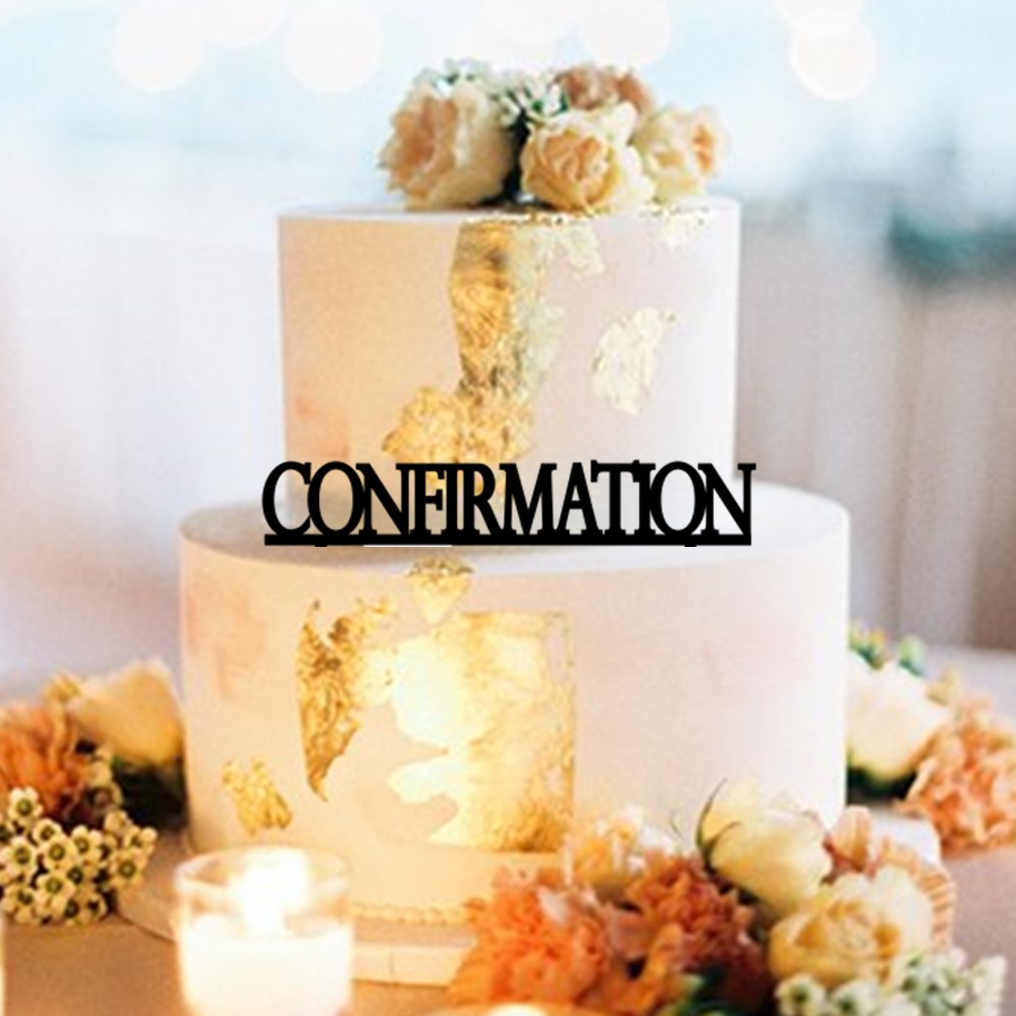 Confirmation Cake Topper