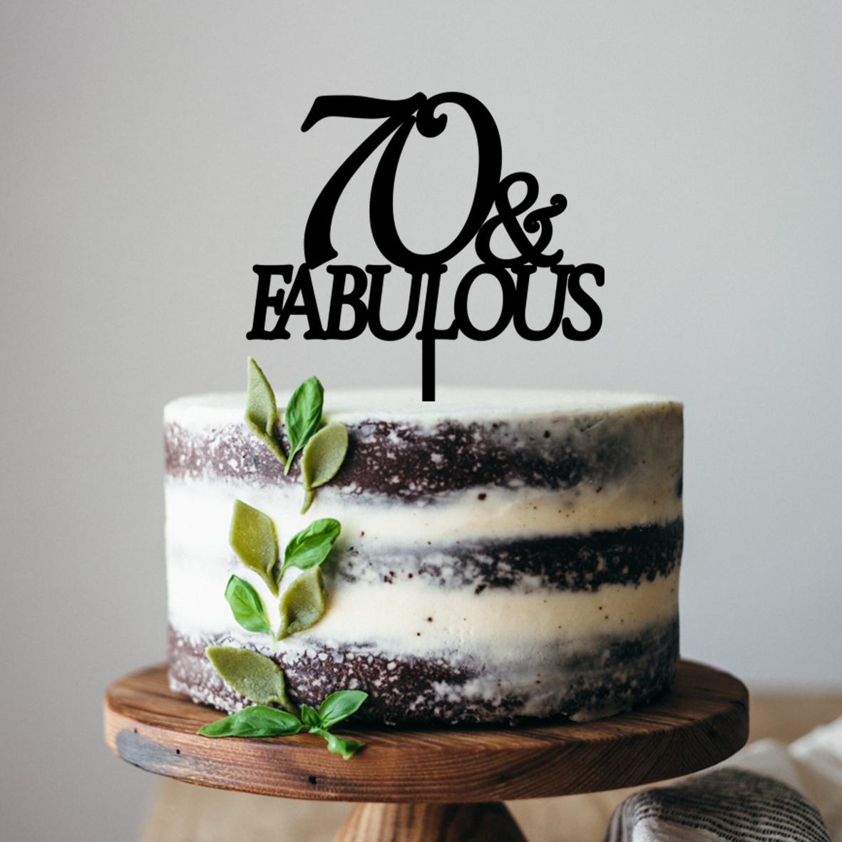 70 & Fabulous Cake Topper