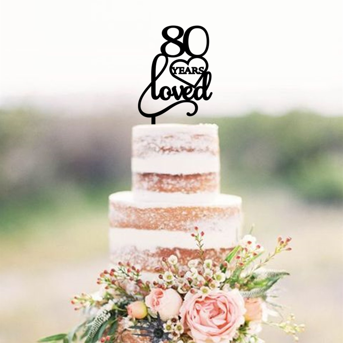 80 Years Loved 2 Cake Topper