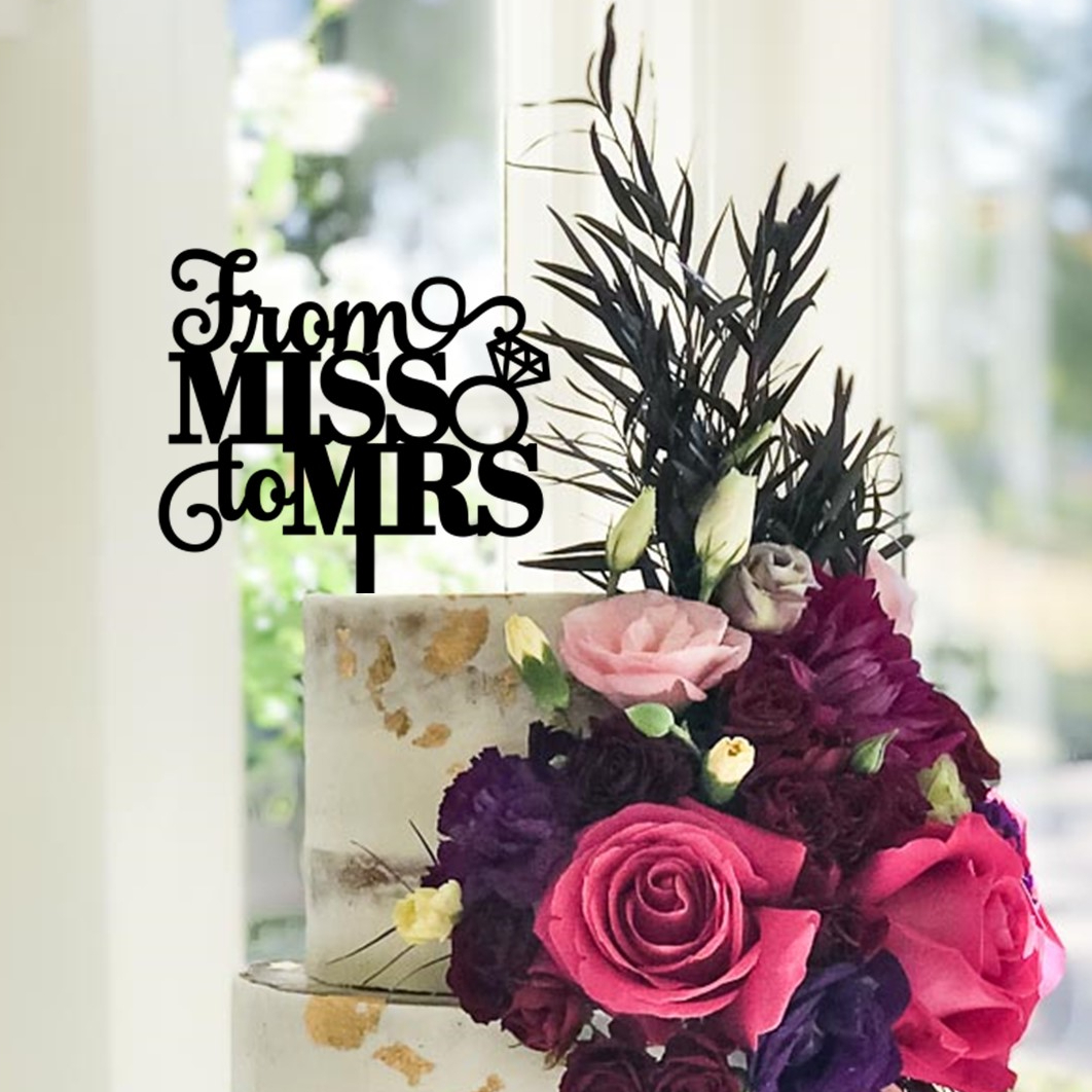 From MISS to MRS Engagement Ring Cake Topper